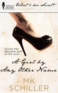 A Girl By Any Other Name Book