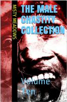 The Male Chastity Collection  Volume Ten PDF