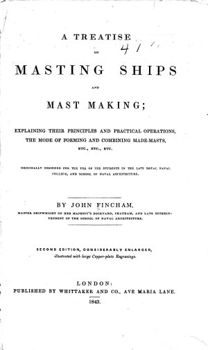 A Treatise on Masting Ships and Mast Making