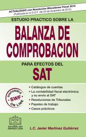 Estudio Práctico sobre la Balanza de Comprobación para Efectos del SAT 2016