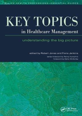 Key Topics in Healthcare Management PDF