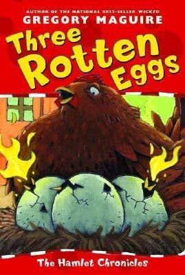 Download Three Rotten Eggs Book