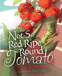 The Not-So Red Ripe Round Tomato