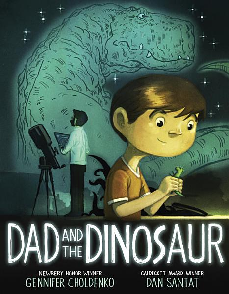 Download Dad and the Dinosaur Book