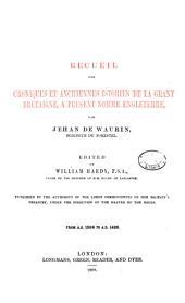 Recueil Des Croniques Et Anchiennes Istories de la Grant Bretaigne: From Albina to A.D. 688
