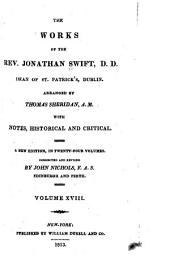 The Works of the Rev. Jonathan Swift, D.D.: Dean of St. Patrick's, Dublin, Volume 18