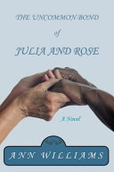 The Uncommon Bond Of Julia And Rose PDF