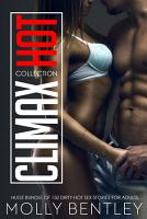 Climax Hot Collection  Huge Bundle of 150 Dirty Hot Sex Stories for Adults  PDF