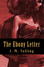 The Ebony Letter