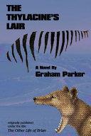 The Thylacine's Lair
