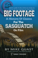 A History of Claims for the Sasquatch on Film
