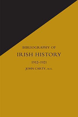 Bibliography of Irish History 1912 1921 PDF