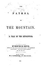 The Patrol of the Mountain: A Tale of the Revolution