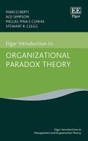 Elgar Introduction to Organizational Paradox Theory PDF
