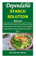 Dependable STARCH SOLUTION Manual Book