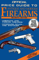 The Official Price Guide to Antique and Modern Firearms PDF