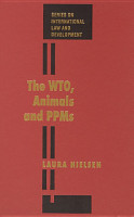 The WTO  Animals and PPMs PDF