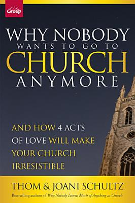 Why Nobody Wants to Go to Church Anymore