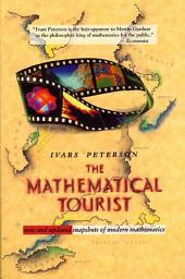 The Mathematical Tourist: New and Updated Snapshots of Modern Mathematics