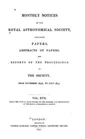 Monthly Notices of the Royal Astronomical Society: Volumes 17-18