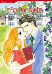FOR ONE NIGHT: Mills & Boon Comics