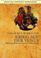 KRIEG AUF DER VENUS   Dritter Roman der VENUS Tetralogie PDF
