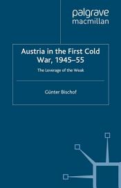 Austria In The First Cold War  1945 55