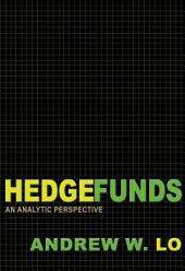 Hedge Funds: An Analytic Perspective: An Analytic Perspective
