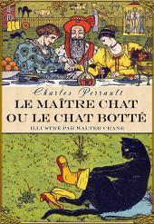 Le Maître chat ou le Chat botté (édition illustrée)