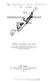 The Physiology and Pathology of the Mind