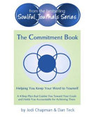 The Commitment Book: Helping You Keep Your Word to Yourself
