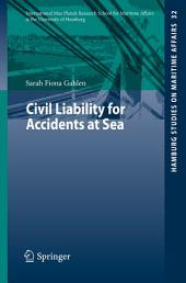 Civil Liability for Accidents at Sea