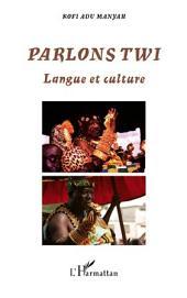 Parlons Twi: Langue et culture