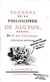 Elemens de la philosophie de Neuton donnés par Mr de Voltaire