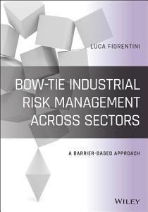Bow Tie Industrial Risk Management Across Sectors