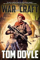 War and Craft: A Novel