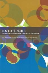 Les Littératies: Perspectives linguistique, familiale et culturelle