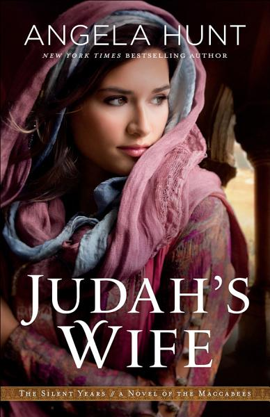 Download Judah s Wife  The Silent Years Book  2  Book