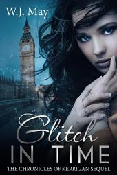 Glitch in Time: Paranormal Fantasy Romance