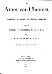 The American chemist: a monthly journal of theoretical, analytical and technical chemistry, Volume 2