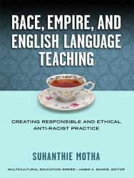 Race Empire And English Language Teaching Book PDF