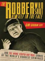 The Robber Who Shot Himself in the Face    PDF