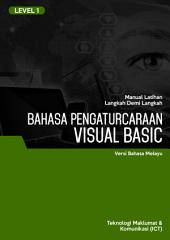 VISUAL BASIC 2010 LEVEL 1 (MALAY)
