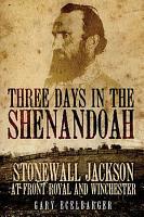 Three Days in the Shenandoah PDF