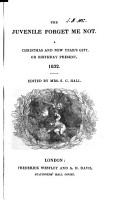 The Juvenile forget me not  ed  by mrs  S C  Hall PDF