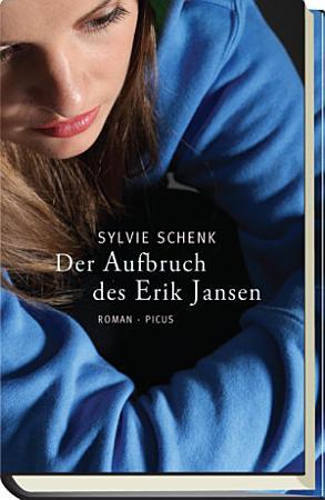 Der Aufbruch des Erik Jansen PDF