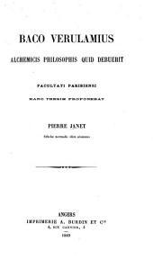 Baco Verulamius alchemicis philosophis quid debuerit