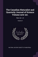 The Canadian Naturalist and Quarterly Journal of Science Volume New Ser   New Ser   V 4  PDF