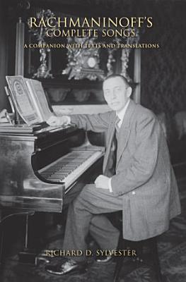 Rachmaninoff s Complete Songs PDF