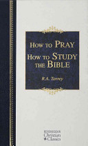 How to Pray   How to Study the Bible Book
